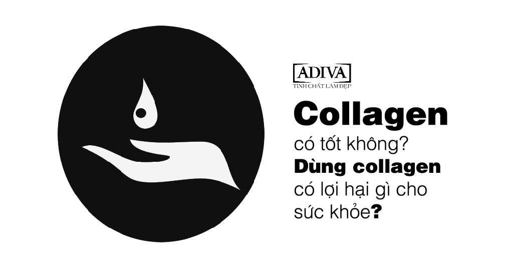 Collagen có tốt không
