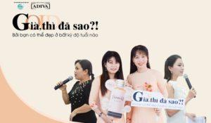 """Nhãn hàng ADIVA khởi động chiến dịch """"GIÀ, THÌ ĐÃ SAO ?!"""" tại tỉnh Sóc Trăng - banner 300x175"""